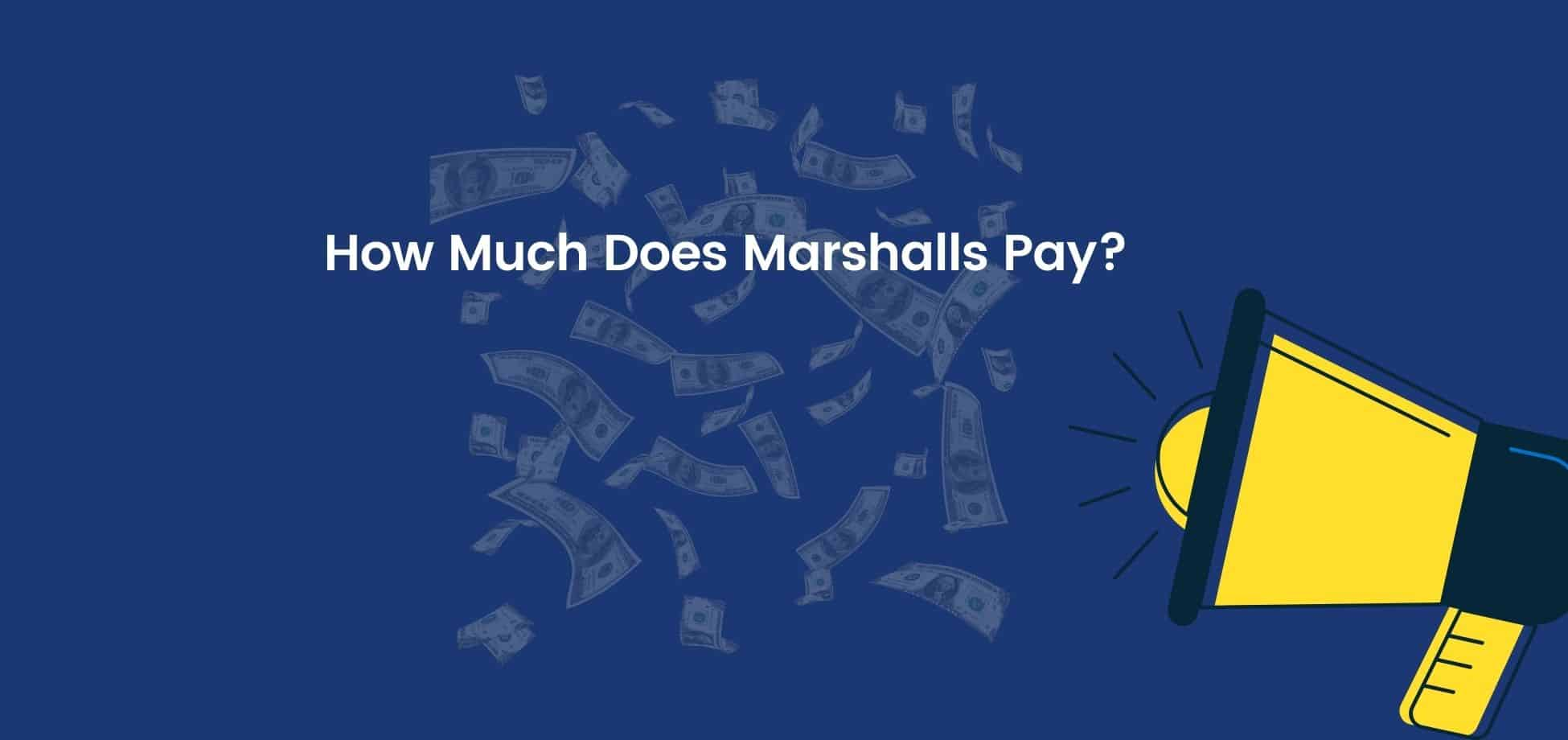 """See the answer to, """"How much does Marshalls pay?"""" so you can get an idea about whether a job here meets your expectations."""