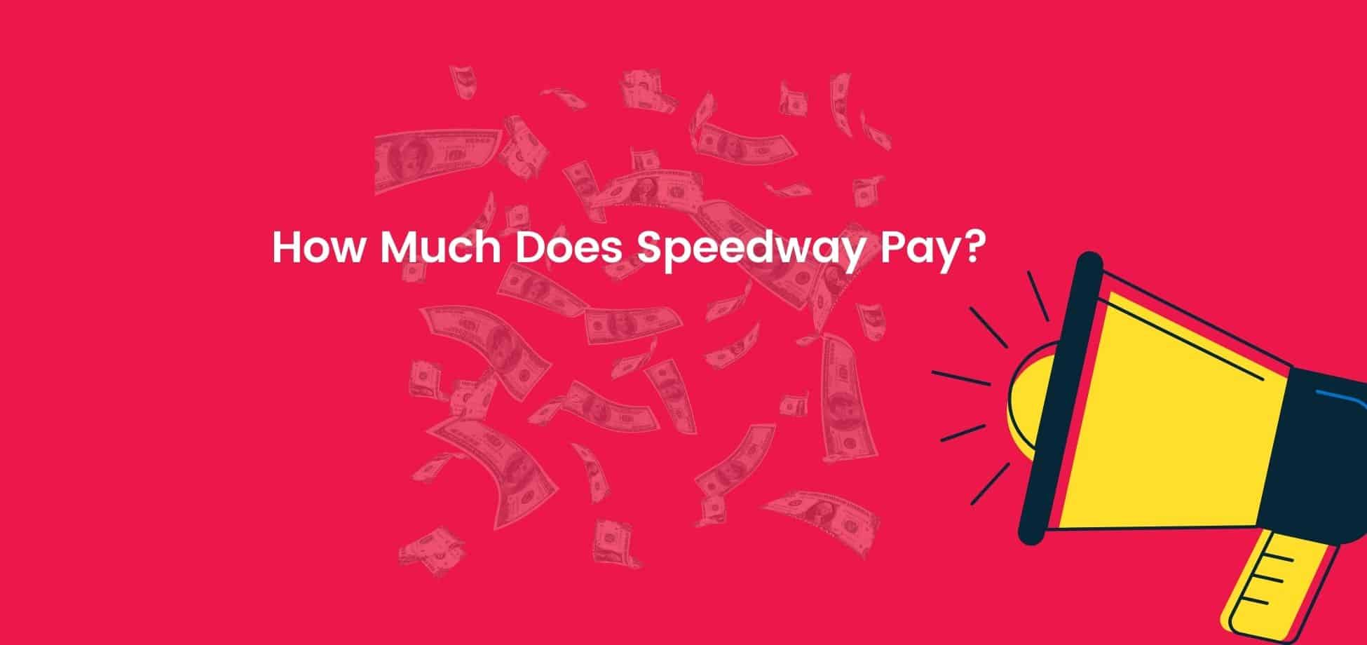 The Speedway pay for its hourly and salaried workers are fairly consistent with industry standards but the entry-level workers are paid poorly.